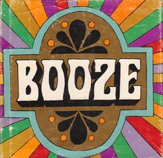 Booze - by June Dutton and Edith Vanocur, illustrated by John Astrop and Eric Hill (Determined Productions Inc., 1967).