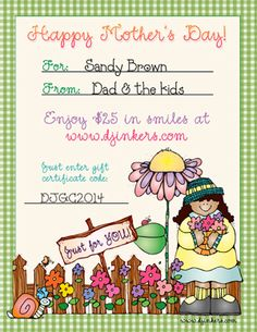 Bring a big smile to Mom's face this Mother's Day... with a wonderful DJ Inker's gift certificate!  We'll help sweeten the deal too... you spend $20, and the gift certificate value will be $25!!! Available for a limited time only! Deal ends May 6, 2015