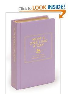 Mom's One Line a Day: A Five-Year Memory Book: Amazon.co.uk: Chronicle Books: Books