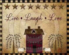 Hey, I found this really awesome Etsy listing at https://www.etsy.com/listing/176405855/primitive-live-laugh-love-willow-saltbox printable