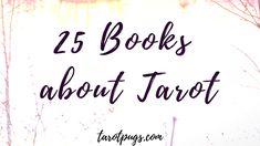 25 books about tarot (plus bonus books).