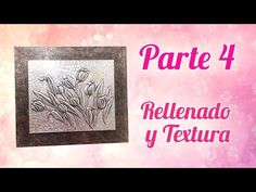 Repujado en Aluminio de Tulipanes - Parte 4: Rellenado y textura - YouTube Ideas Paso A Paso, Metal Embossing, Aluminum Cans, Embroidery Stitches, Projects To Try, Youtube, Make It Yourself, Frame, Nature