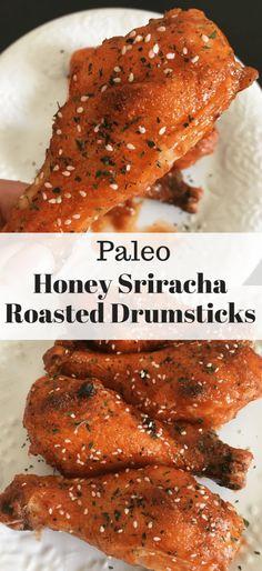Paleo Honey Sriracha Roasted Drumsticks - Dolly's Whole Life