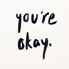 You're okay! by Alessandra on Etsy