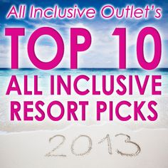 Top All Inclusive Picks for 2013