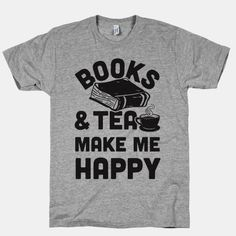 Books & Tea Make Me Happy - Raglan