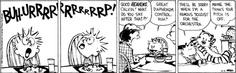 Burrrppp...Calvin has great diaphragm control