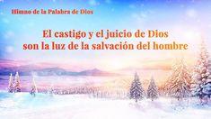 La mejor música cristiana | El castigo y el juicio de Dios son la luz de la salvación del hombre | Iglesia de Dios Todopoderoso #IglesiadeDiosTodopoderoso #RelámpagoOriental #Juicio #Himno
