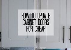 Update Kitchen Cabinets for Cheap Who loves the look of the classic shaker style cabinet doors? I do, it is my favorite style of door right now. Its classic and fits almost any style of home! - Update Your Kitchen Cabinets Cheap Cabinet Doors, Shaker Style Cabinet Doors, Cheap Cabinets, Kitchen Cabinet Doors, Diy Cabinets, Cheap Doors, How To Resurface Cabinets, Reface Cabinet Doors, Diy Cabinet Refacing