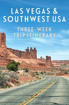 Las Vegas and Southwest USA road trip three-week itinerary – On the Luce travel blog