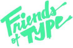 Friends of Type Lettering by Erik Marinovich