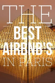 The best Airbnb in each of the 20 arrondissements of Paris.