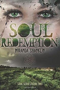 #IndieBooksBeSeen: Soul Redemption by Miranda Shanklin