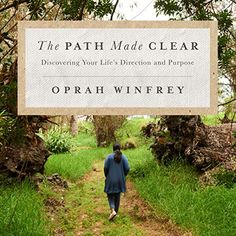 Order Path Made Clear: Discovering Your Life's Direction by Oprah Winfrey available at Sanity. See our Audio Books Range Here. Oprah Winfrey, When Love Hurts, Young Adult Fiction, Apple Books, Lin Manuel Miranda, What Happened To You, Beautiful Mind, Latest Books, Books To Buy