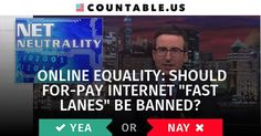"""Online Equality: Should For-Pay Internet """"Fast Lanes"""" Be Banned? #ConsumerSafety #Internet #FastLanes #ScienceandTechnology #Technology #Politics #Countable"""