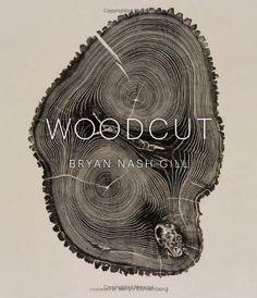 Woodcut de Bryan Nash Gill http://www.amazon.fr/dp/1616890487/ref=cm_sw_r_pi_dp_pglvvb0XJPHB8