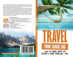 Cover for a book about travel for beginners by kostis Pavlou