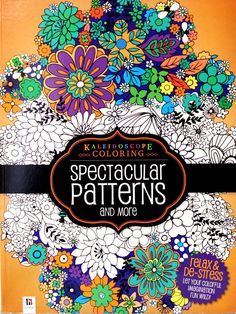 Hinkler Books Kaleidoscope Coloring Spectacular Patterns And More