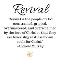 Revival-Revival-is-the-people-of-God-constrained-gripped-overmastered-and-overwhelmed-by-the-love-of-Christ-so-that-they-are-feverishly-restless-to-win-souls-to-Christ.-And.png (800×800)