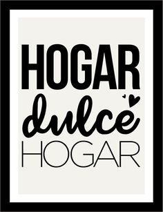 Póster adhesivo hogar dulce hogar Motivational Phrases, Inspirational Quotes, Sweet Home, Mr Wonderful, Repurposed Items, Spanish Quotes, Home Art, Decoupage, Life Quotes