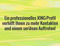 Ein professionelles XING-Profil verhilft Ihnen zu mehr Kontakten und einem seriösen Auftreten! #amazing #cool #jobs