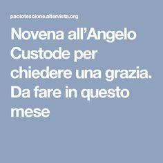 Novena all'Angelo Custode per chiedere una grazia. Da fare in questo mese