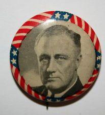 Franklin Roosevelt FDR President Campaign Button Political Pinback Pin