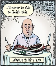 Bizarro's Mobius Strip Steak    #mathhumor #mathchat