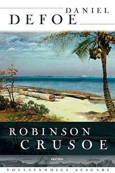 Robinson Crusoe - Vollständige Ausgabe von Daniel Defoe…