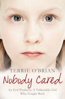 Nobody Cared - Terrie O'Brian