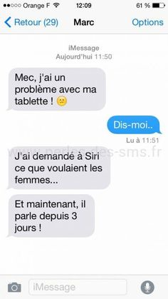 Ce que veulent les femmes siri Funny Drunk Texts, Drunk Humor, Funny Fails, Funny Jokes, 9gag Funny, Memes Humor, Funny Faces Quotes, Rage, Wrong Number Texts