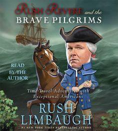 Rush Revere and the Brave Pilgrims by Rush Limbaugh Audio CD