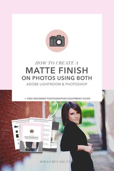 Learn how to create a matte finish on your photos using Photoshop or Lightroom. It's super easy and gives your images a bit of a vintage feel. Plus, download my free beginner photographer equipment guide! Be a better blog photographer!