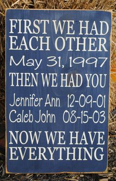 "Personalized First we had Each Other, Then we had You Wooden Vinyl Sign 12"" x 18"".  Wall decor by HD Vinyl Designs"