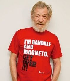 And also awesome. Don't forget awesome.  Ian McKellan, I don't care if you're old and gay, I have such a crush on you.