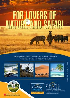 Wild life, Safari, pristine unspoilt beaches, nature reserves, water falls, nature trails, mountain, exotic Islands, ranges, underwater life, bird sanctuaries, flora and faunas… adventure, beauty, colour and tranquility… These and more are nature's gift to you when you visit Kenya/ South Africa/ Seychelles/ Maldives/ Mauritius/ Tanzania/ Zambia/ United Arab Emirates