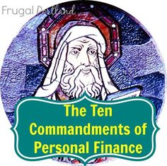 pinterest noteworthy byu | The Ten Commandments of Personal Finance