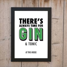 'Always Time For Gin' Print