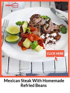 Mexican steak with homemade refried beans... All the flavours of a good beef chilli con carne in a fraction of the time, cook it in a frying pan or on the bbq... Check out at http://postverts.com/Mexican-Steak-With-Homemade-Refried-Beans_y9h682x