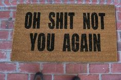 19 Welcome Mats That Explain Your Feelings So You Don& Have To Apartment Goals, Apartment Living, Apartment Ideas, Apartment Door, Diy Home Decor, Room Decor, College Apartments, Welcome Mats, Man Cave