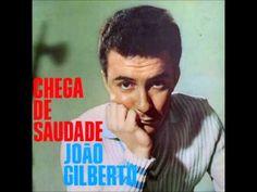 João Gilberto - Chega De Saudade (Álbum Completo 1959) [Full Album] - YouTube