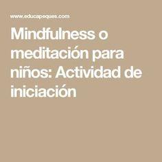 Mindfulness, Yoga, School, Activities, Consciousness