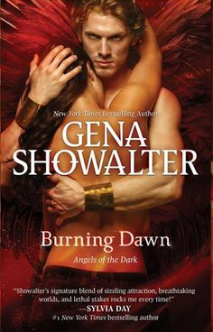 Burning Dawn (Angels of the Dark #3) by Gena Showalter (April 29, 2014) HQN Books #Paranormal