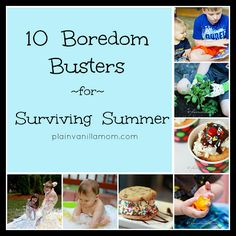 10 Boredom Busters for Surviving Summer