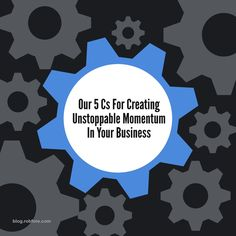 MLM Momentum Made Easy #mlmmomentum #homebiz #mlm     https://blog.myleadsystempro.com/our-5-cs-for-creating-unstoppable-momentum-in-your-business?id=robfore