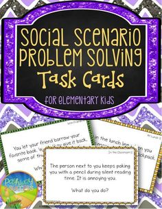 Social Scenario Problem Solving Task Cards for Elementary Kids. Students use task cards to discuss real life social situations and identify which are the most positive choices to make. Over 100 task cards.