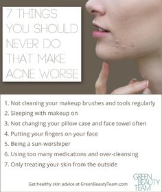 If you're trying to clear up your skin, here are some universal don'ts everyone needs to know. These are the habits and things that make acne worse.