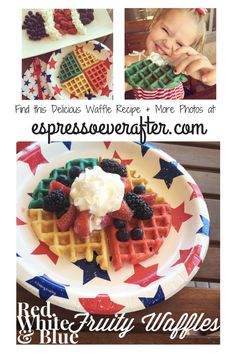 4th of JULY Inspired Waffles... just in time for 4th of July Weekend. Red, White & Blue Fruity Waffles Recipe