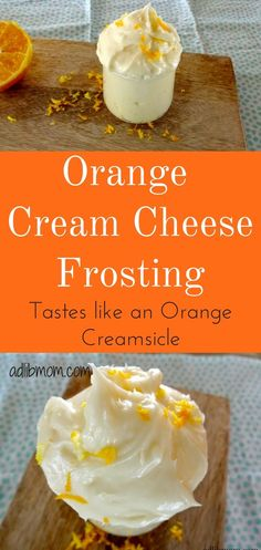 Orange Cream Cheese Frosting - Ad Lib Mom This frosting is a delicious spin on regular cream cheese frosting. It is great on carrot, white, or yellow cake. It is also delicious on sugar cookies. It tastes just like an orange creamsicle bar! Orange Creamsicle, Creamsicle Cake, Chocolate Cream Cheese, Chocolate Orange, Cupcake Frosting Recipes, Cake Recipes, Eggless Recipes, Pitaya, Chocolate Cupcakes Decoration