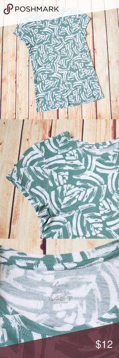 LOFT Small Abstract Leaf Crewneck Shirt LOFT short sleeve tee with crew neck adorned with abstract leaf pattern in white and green. Size small. Excellent condition - worn only a few times. Please see measurements in photos. 60% cotton, 40% modal. Very soft! Line dried only. Smoke free home. LOFT Tops Tees - Short Sleeve